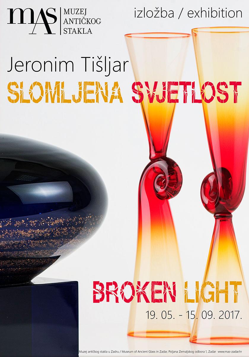 Exhibition - Broken light – Jeronim Tišljar