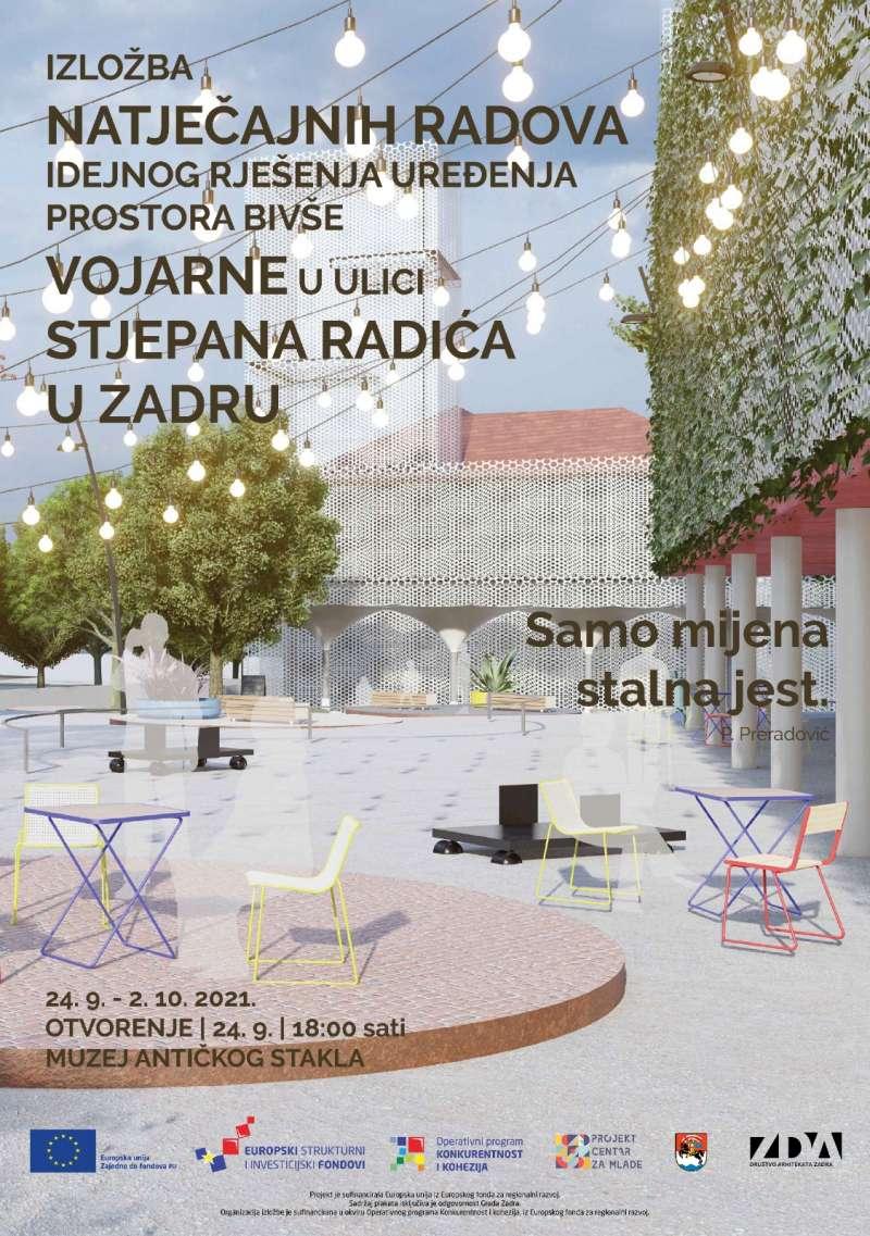 Izložba natječajnih radova idejnog rješenja uređenja prostora bivše vojarne u Ulici Stjepana Radića u Zadru